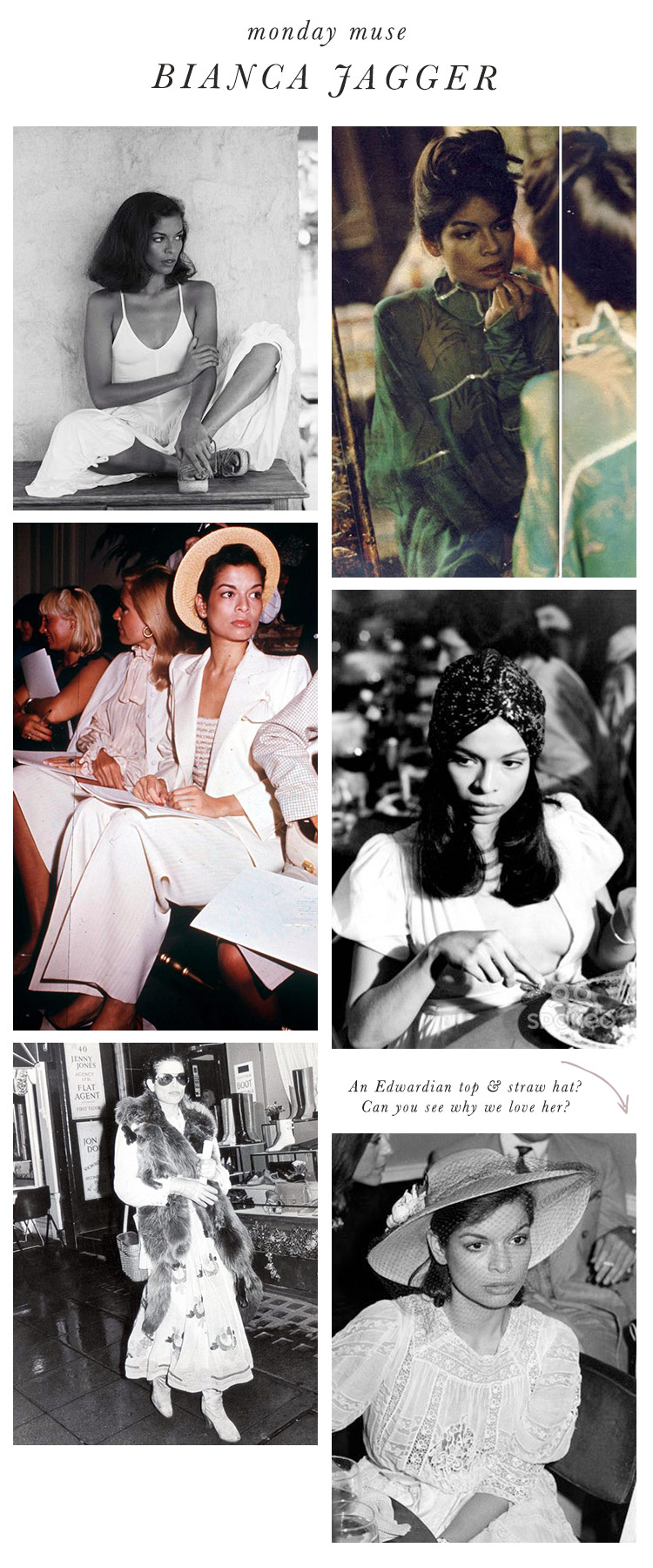 Bianca Jagger / Vintage Style Muse