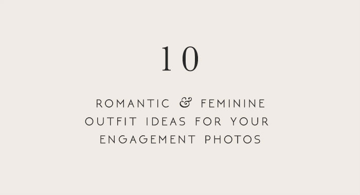 10 Romantic Feminine Vintage Inspired Outfit Ideas for Your Engagement Photos